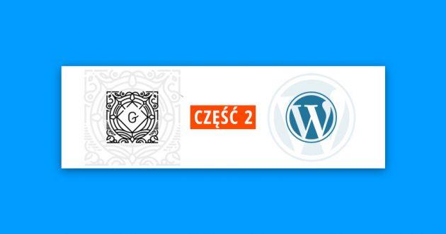 wordpress-gutenberg-dzialanie-zalety-wady