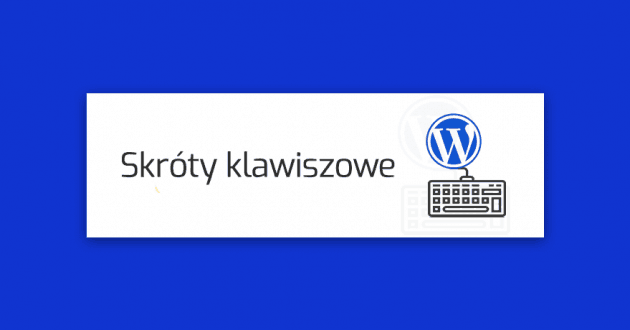 skroty-klawiszowe-wordpress