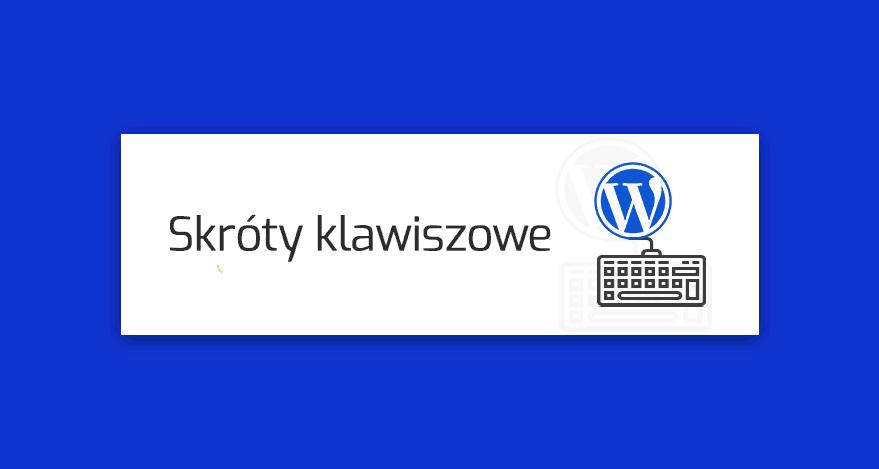 skroty klawiszowe WordPress