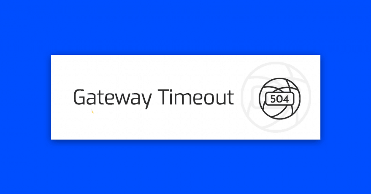 blad-504-gateway-timeout