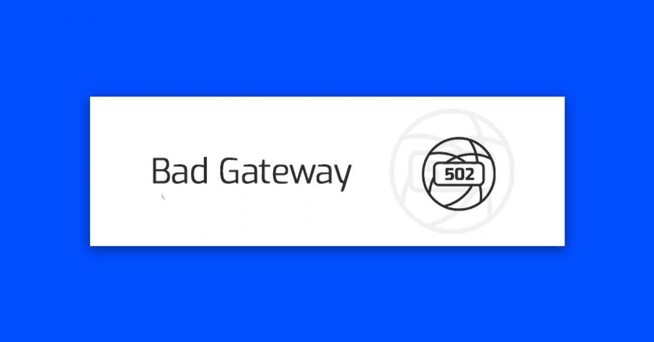 blad-502-bad-gateway