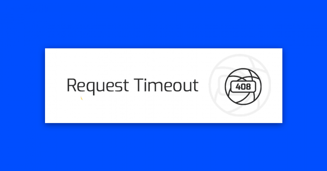 blad-408-request-timeout