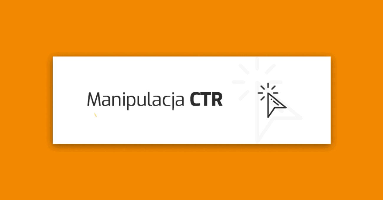 manipulacja-ctr