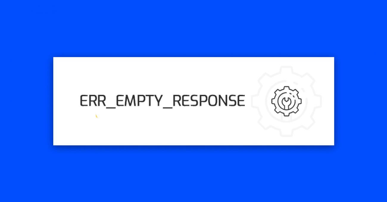 err_empty_response