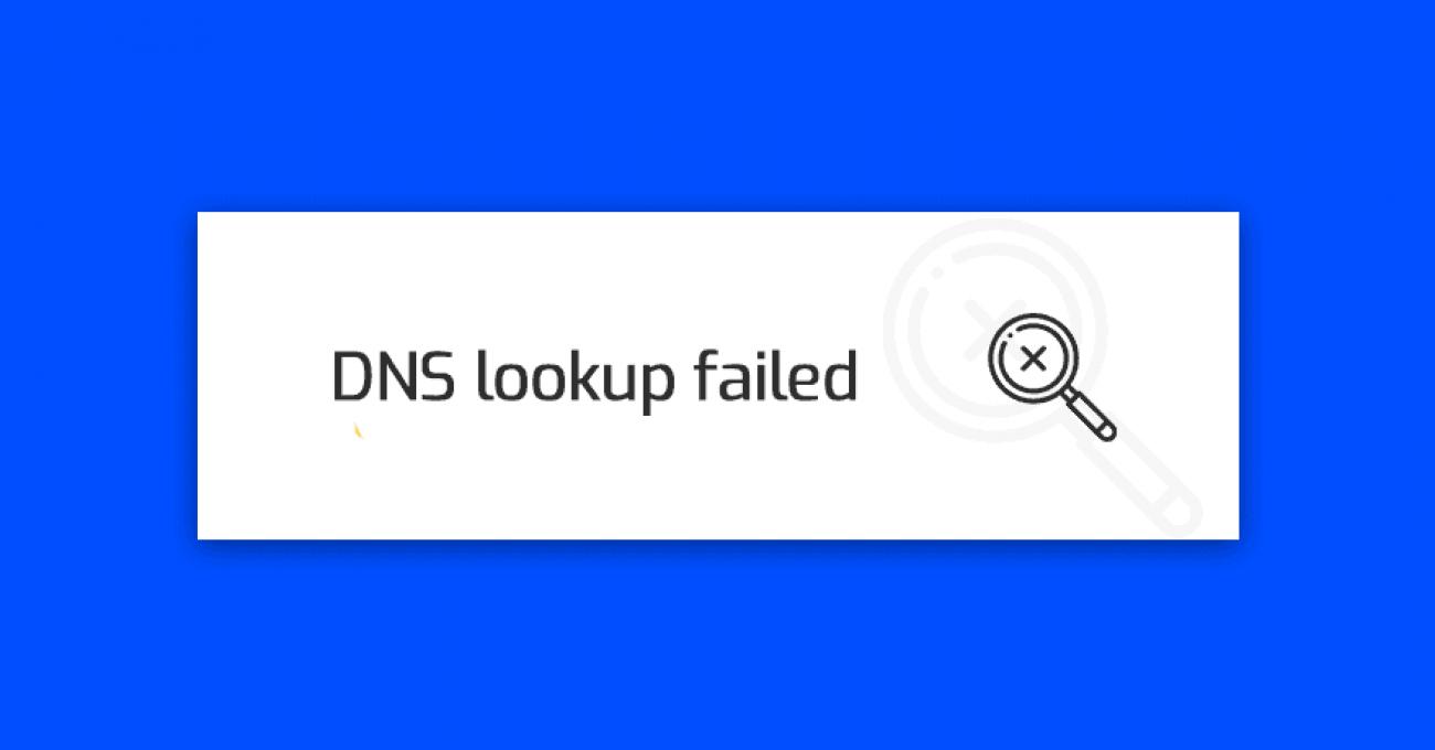 dns lookup failed